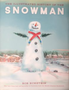 Bob Eckstein, The Illustrated History of the Snowman, Outdoorzlife